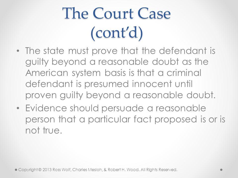 The Court Case (cont'd)
