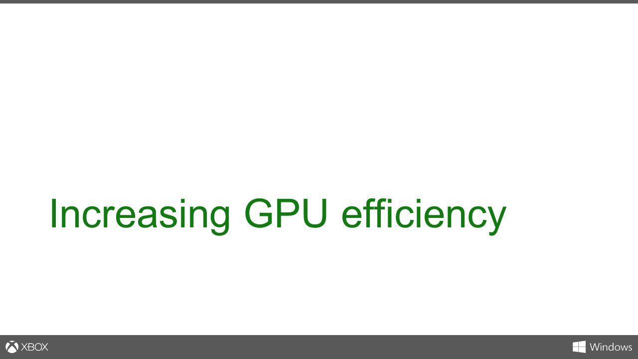 Increasing GPU efficiency