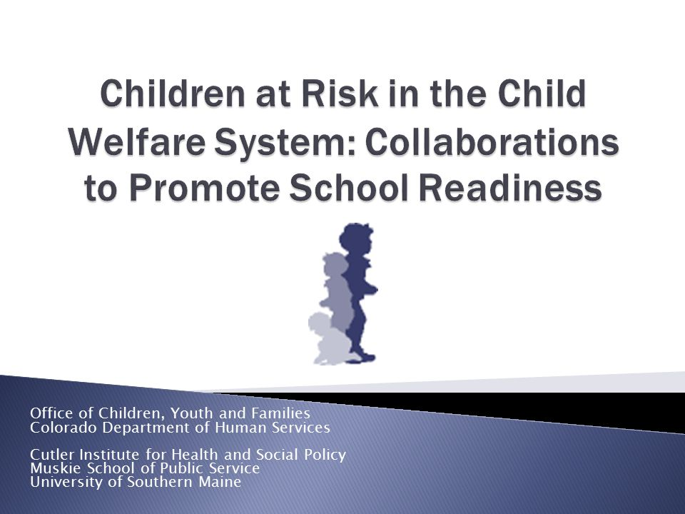 Children at Risk in the Child Welfare System: Collaborations to Promote School Readiness