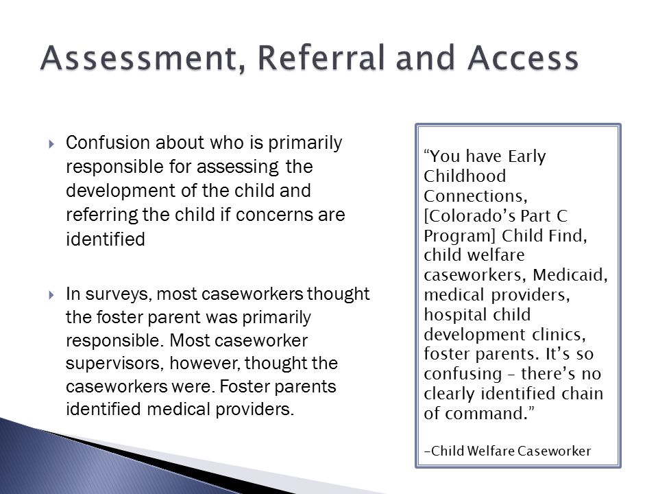 Assessment, Referral and Access