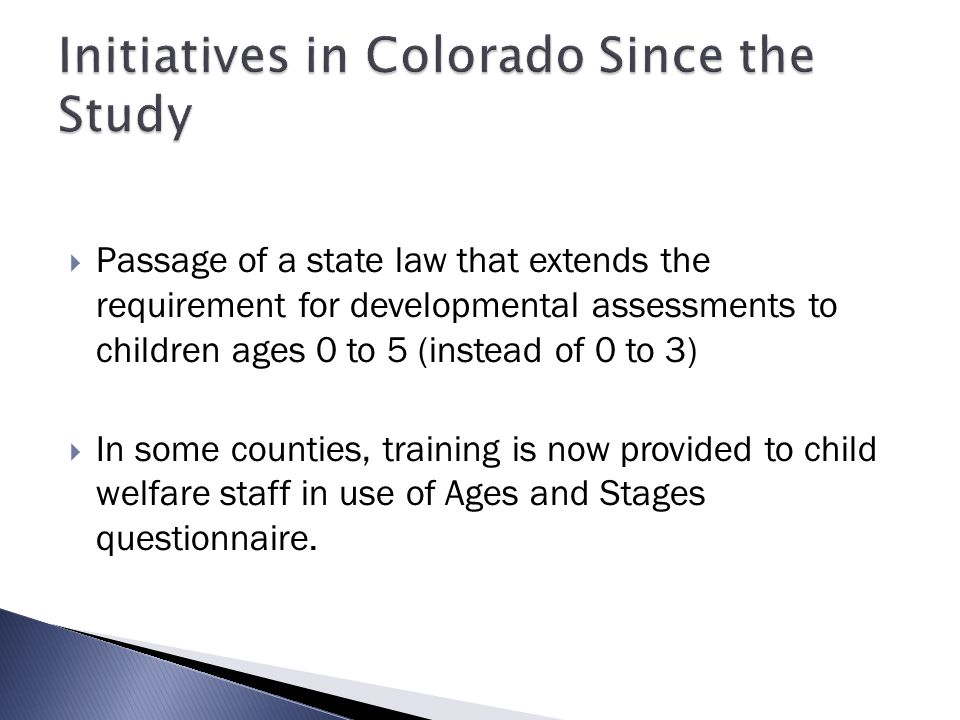 Initiatives in Colorado Since the Study