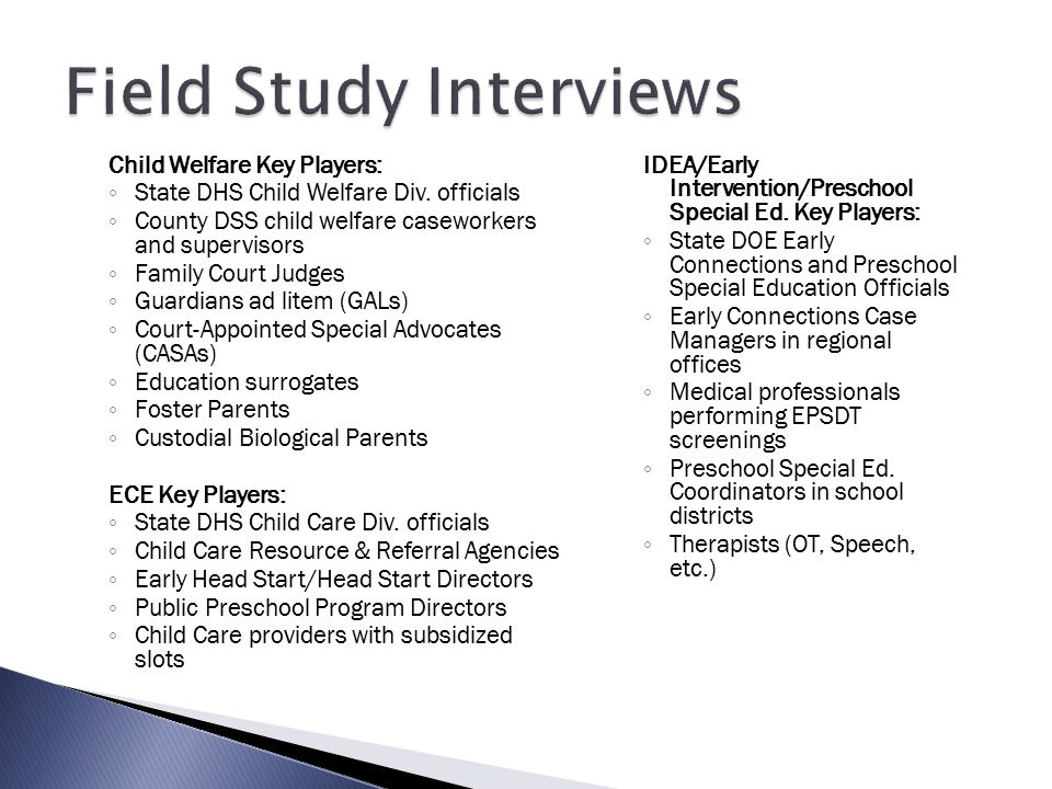 Field Study Interviews