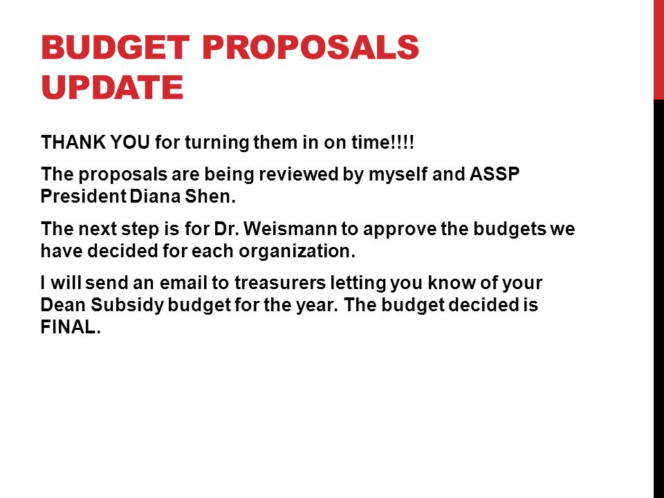 Budget Proposals Update