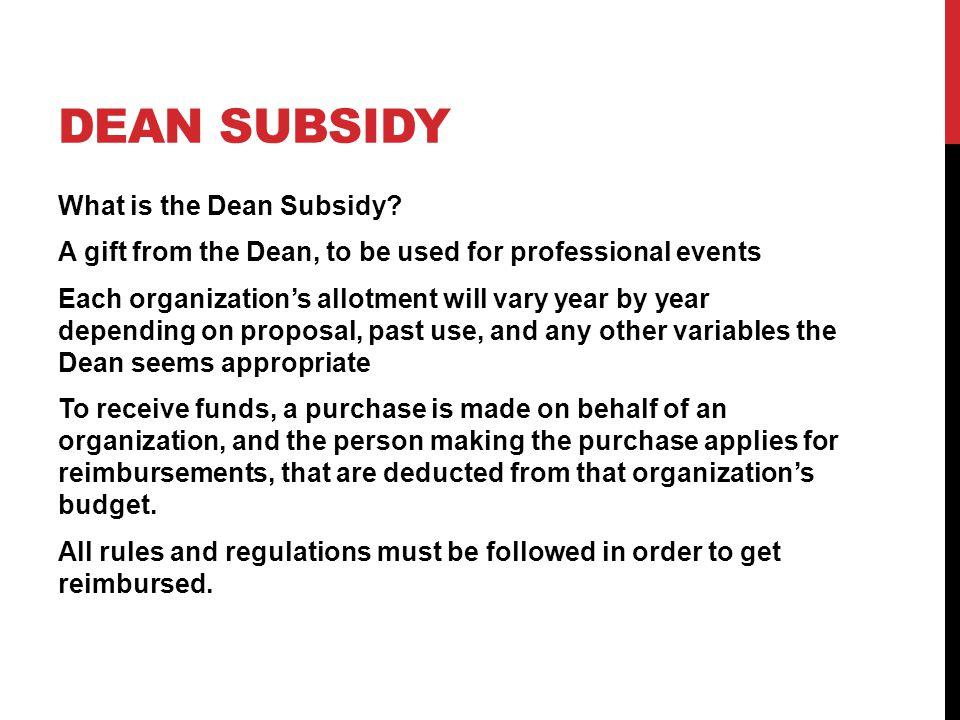 Dean Subsidy