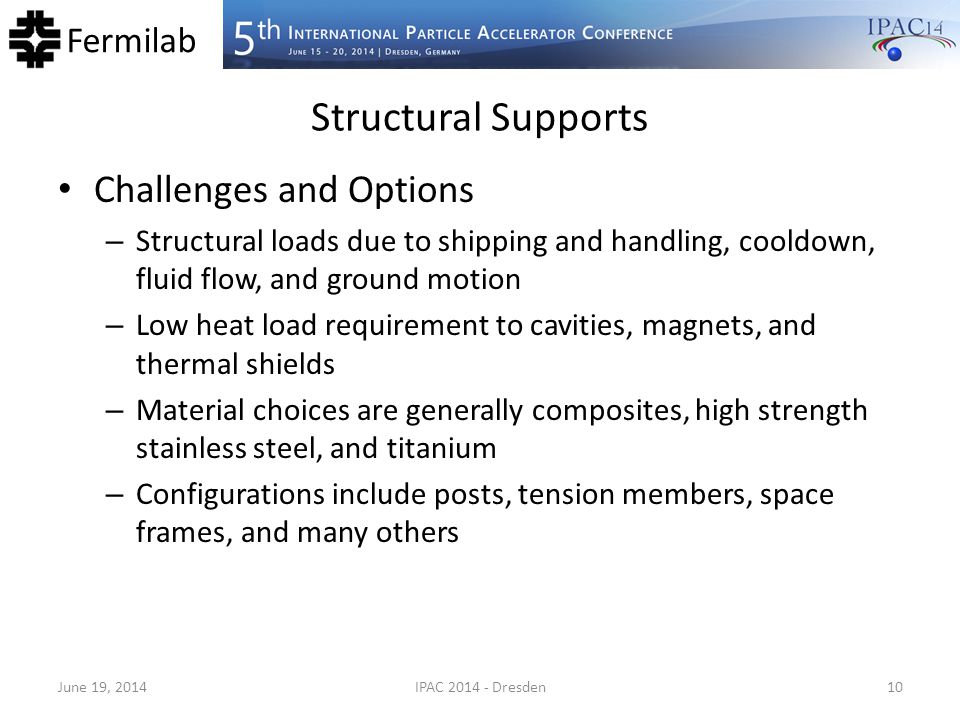 Structural Supports Challenges and Options