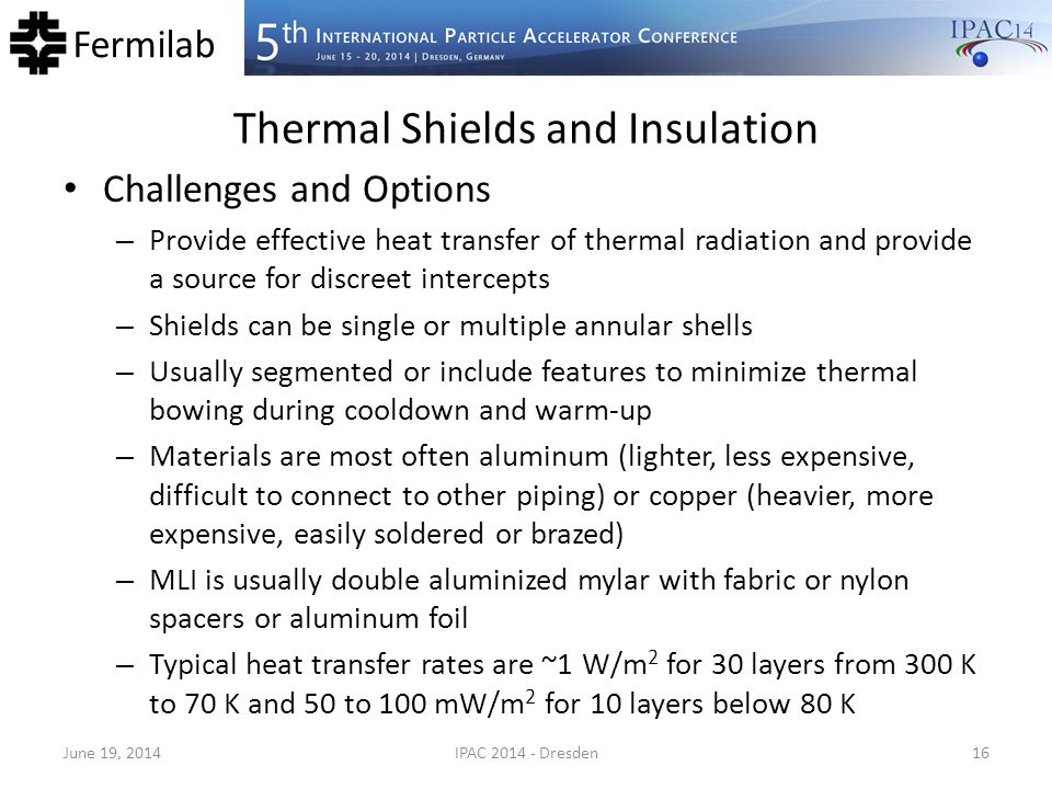 Thermal Shields and Insulation