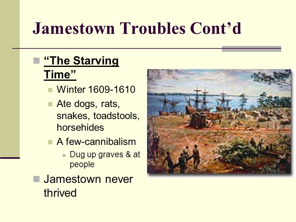 Jamestown Troubles Cont'd