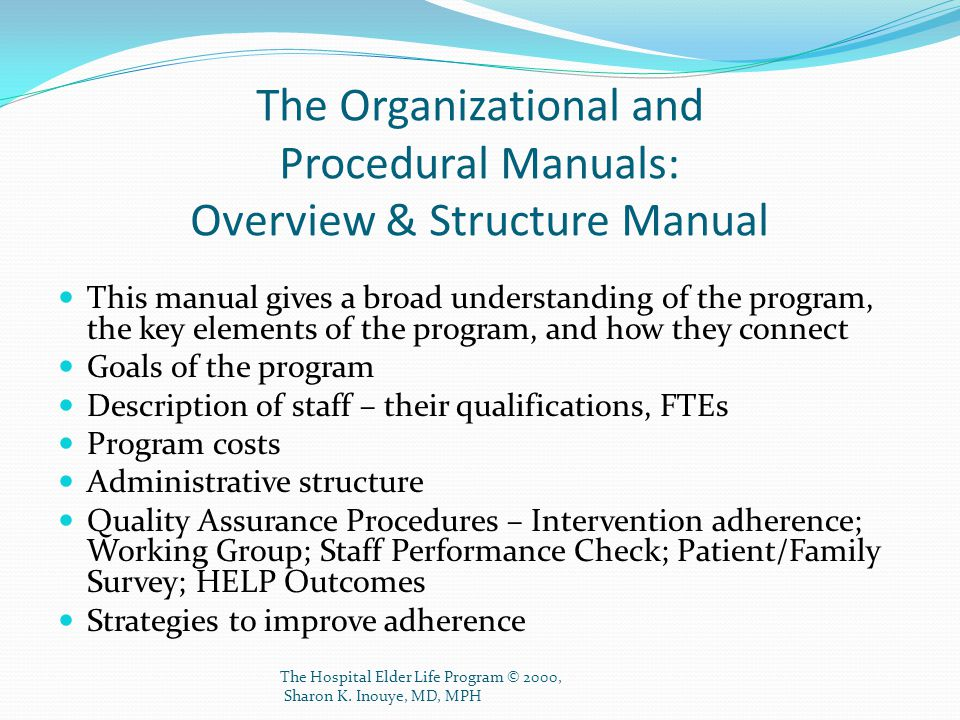 The Organizational and Procedural Manuals: Overview & Structure Manual