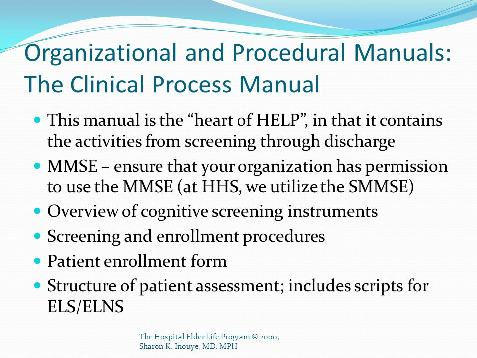 Organizational and Procedural Manuals: The Clinical Process Manual