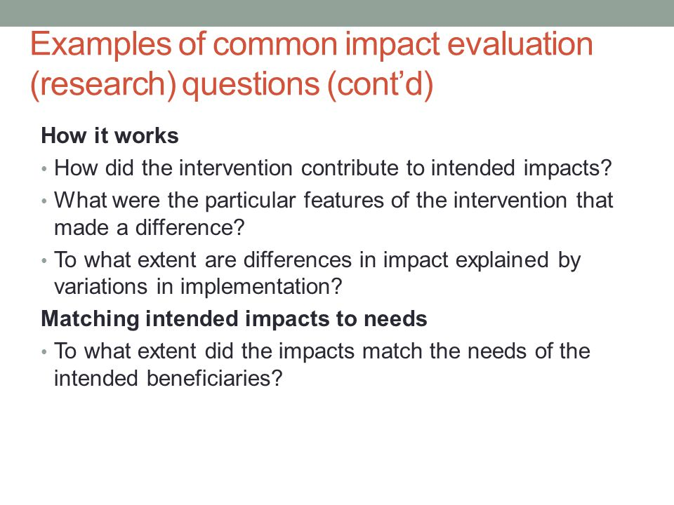 Examples of common impact evaluation (research) questions (cont'd)