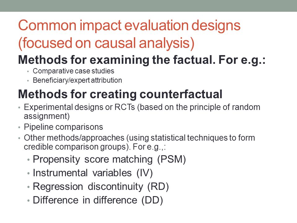 Common impact evaluation designs (focused on causal analysis)
