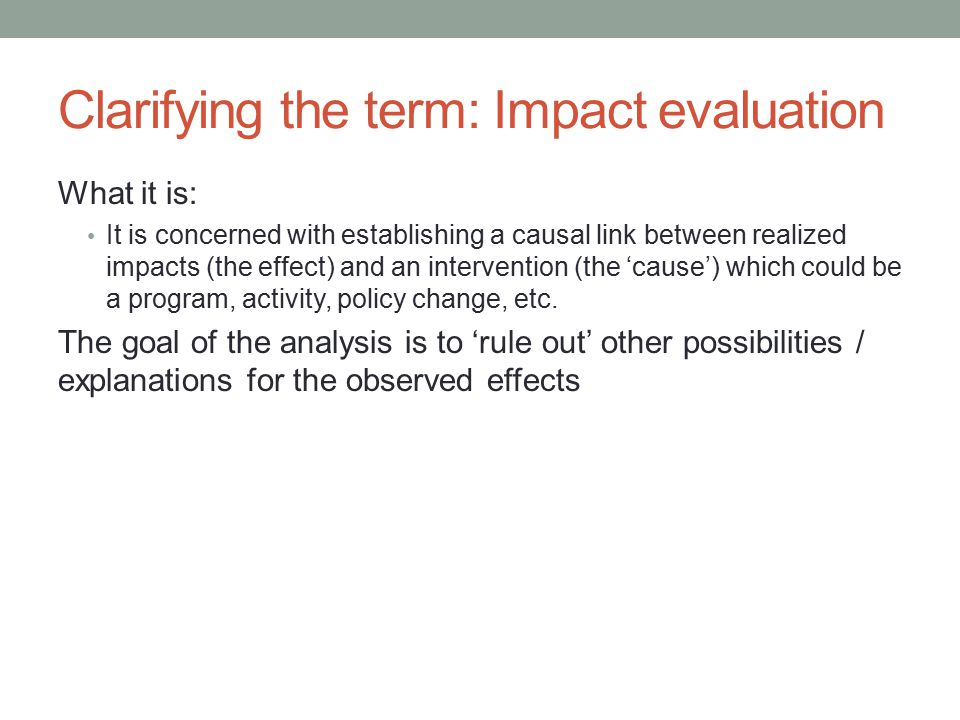 Clarifying the term: Impact evaluation