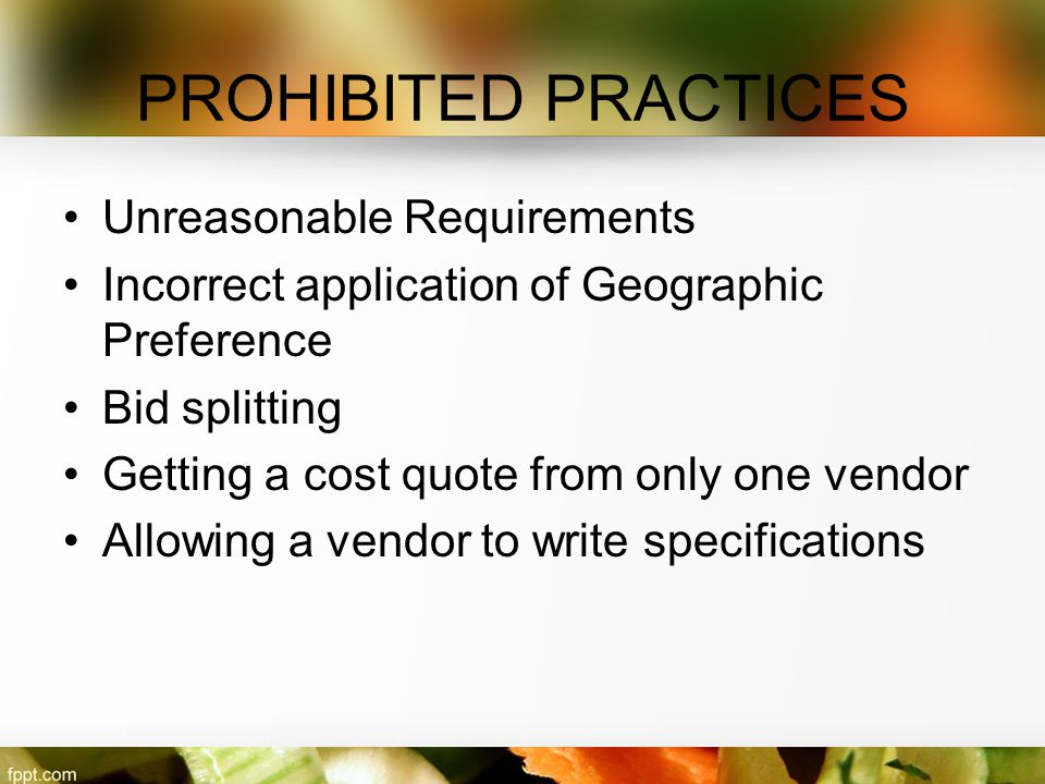 PROHIBITED PRACTICES Unreasonable Requirements