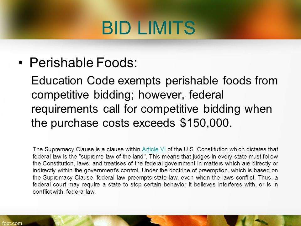 BID LIMITS Perishable Foods: