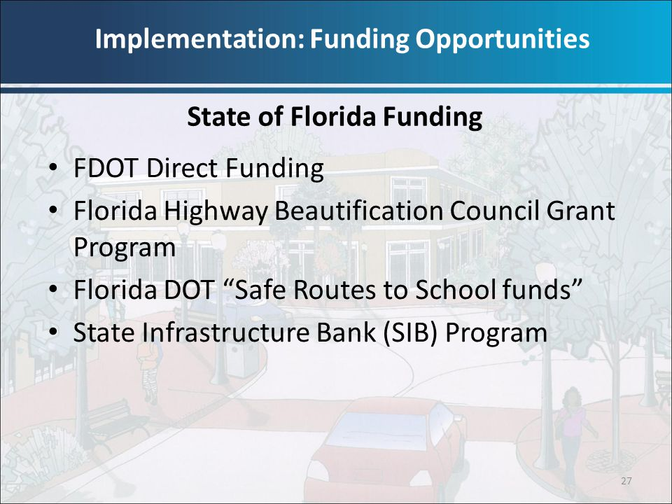 Implementation: Funding Opportunities State of Florida Funding