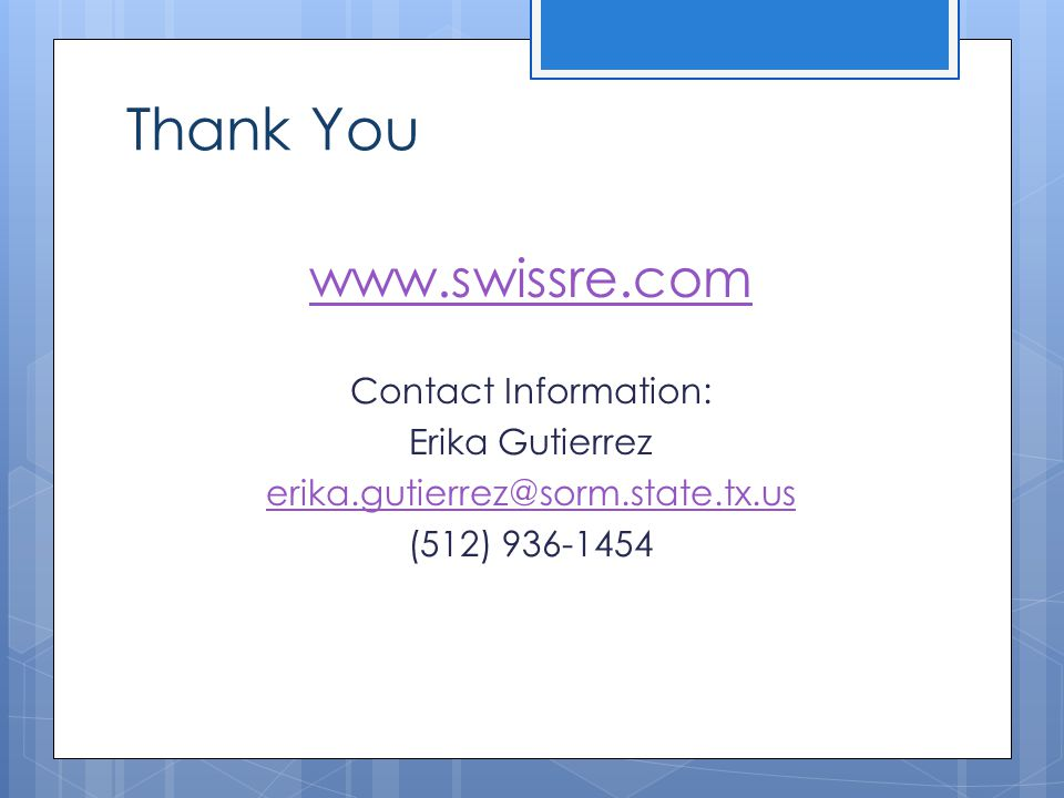 Thank You www.swissre.com