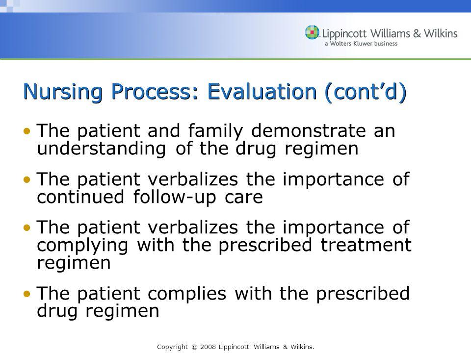 Nursing Process: Evaluation (cont'd)