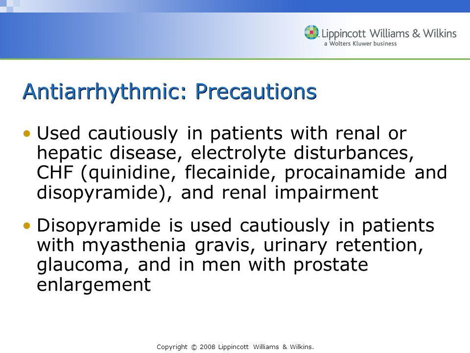 Antiarrhythmic: Precautions