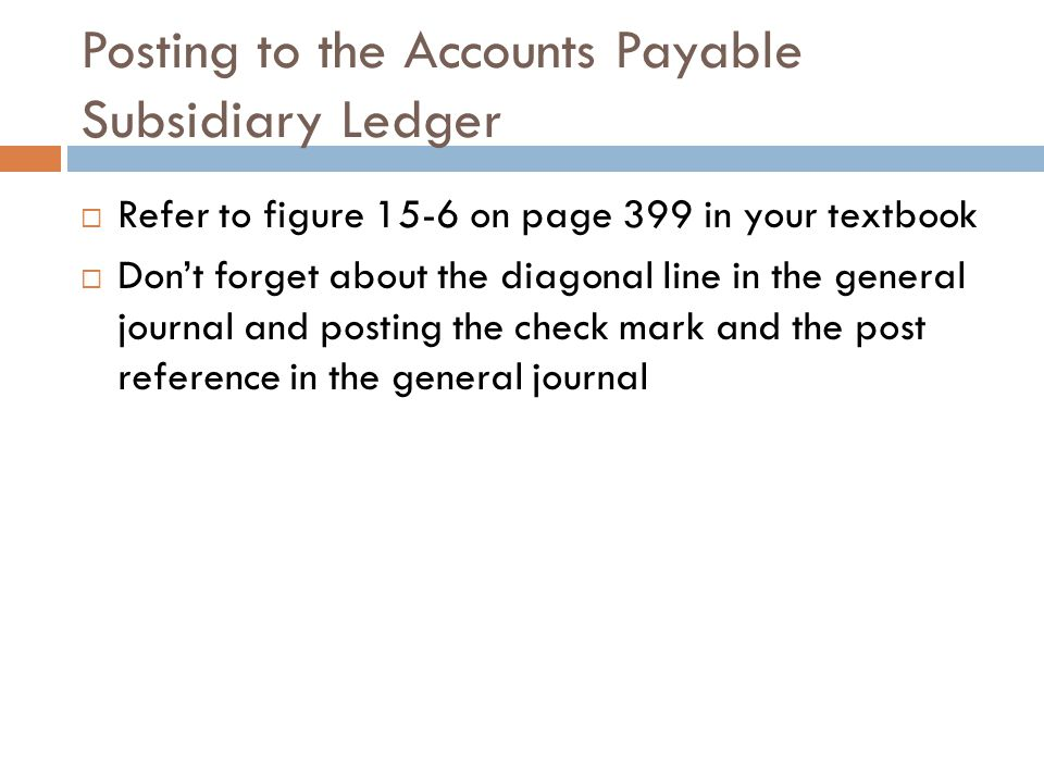 Posting to the Accounts Payable Subsidiary Ledger