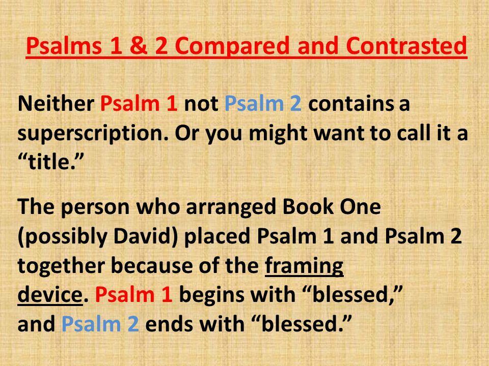 Psalms 1 & 2 Compared and Contrasted