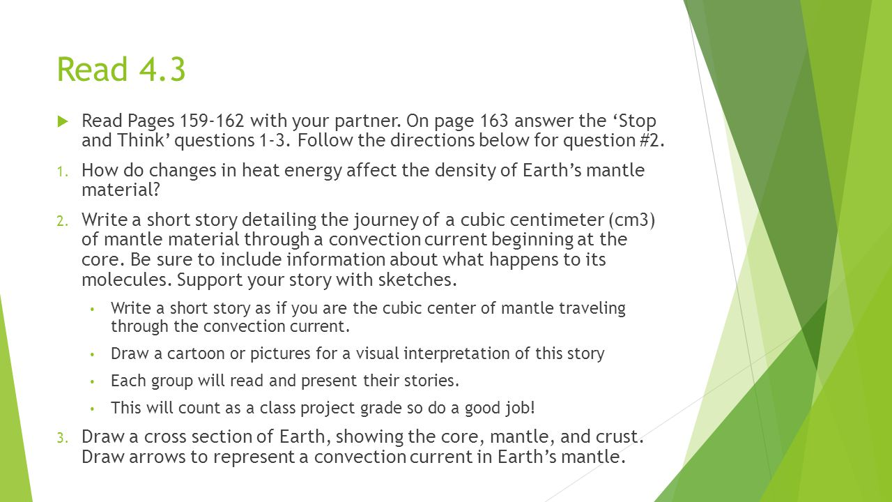 Read 4.3 Read Pages 159-162 with your partner. On page 163 answer the 'Stop and Think' questions 1-3. Follow the directions below for question #2.