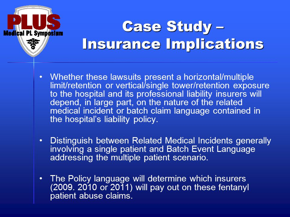 Case Study – Insurance Implications