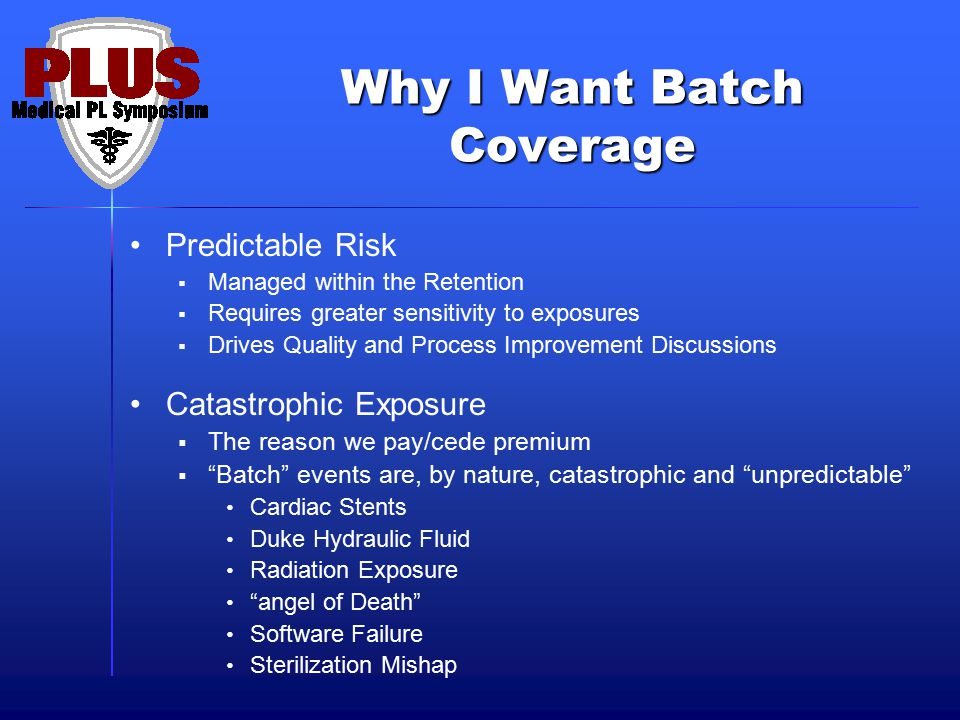 Why I Want Batch Coverage