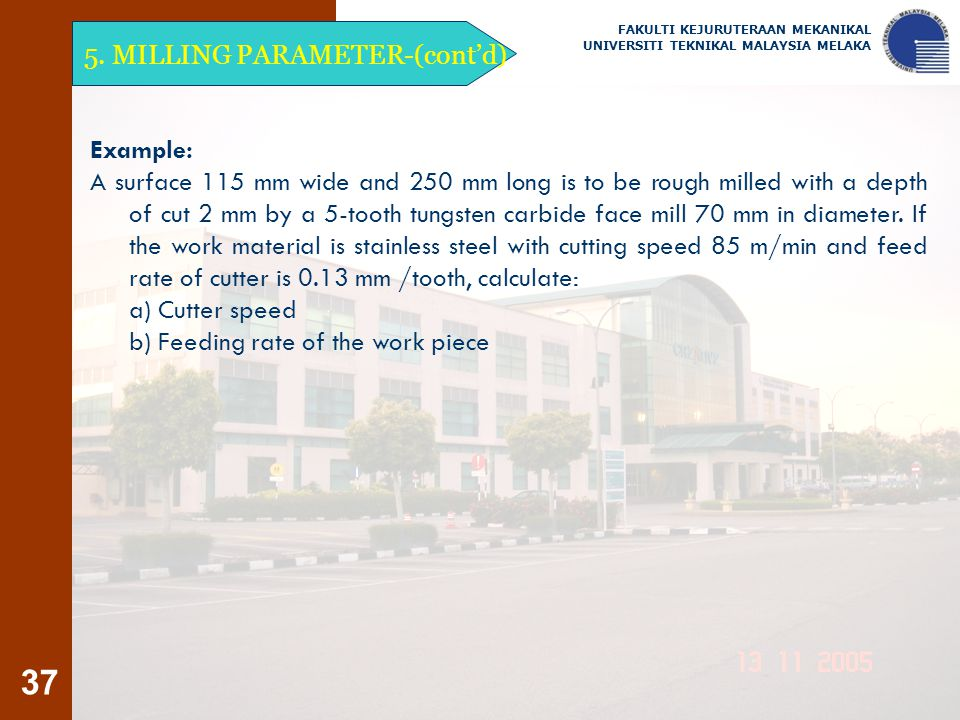 37 5. MILLING PARAMETER-(cont'd) Example: