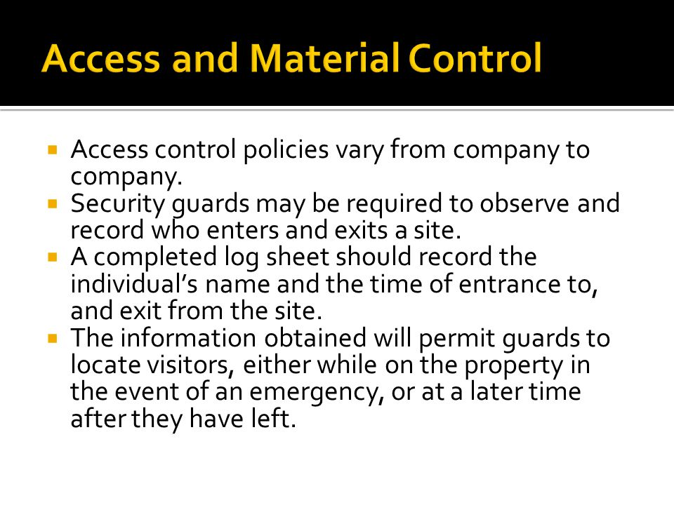 Access and Material Control