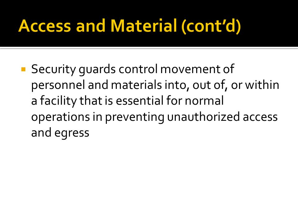 Access and Material (cont'd)