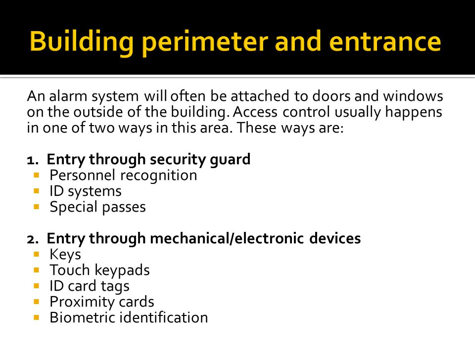 Building perimeter and entrance