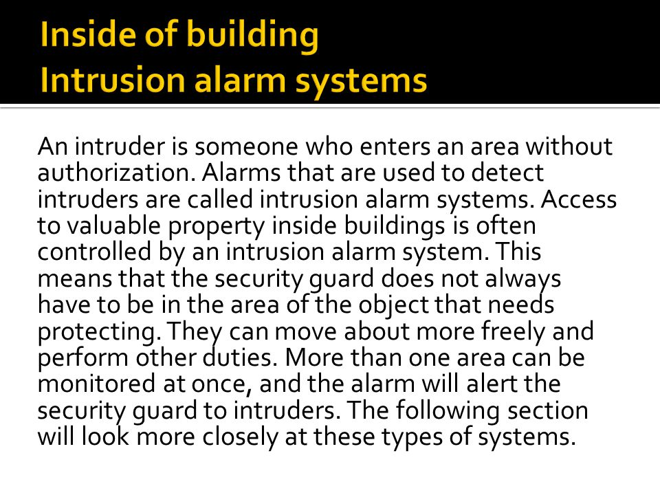 Inside of building Intrusion alarm systems