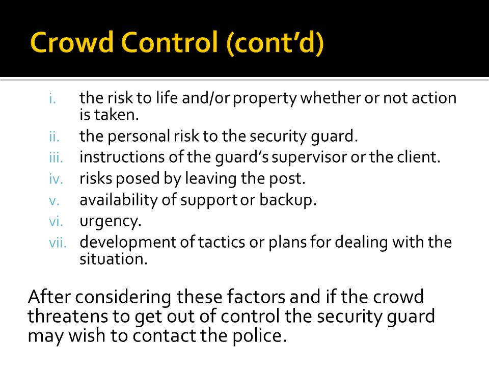 Crowd Control (cont'd)