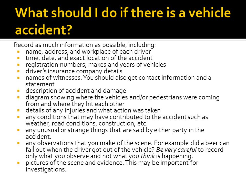 What should I do if there is a vehicle accident