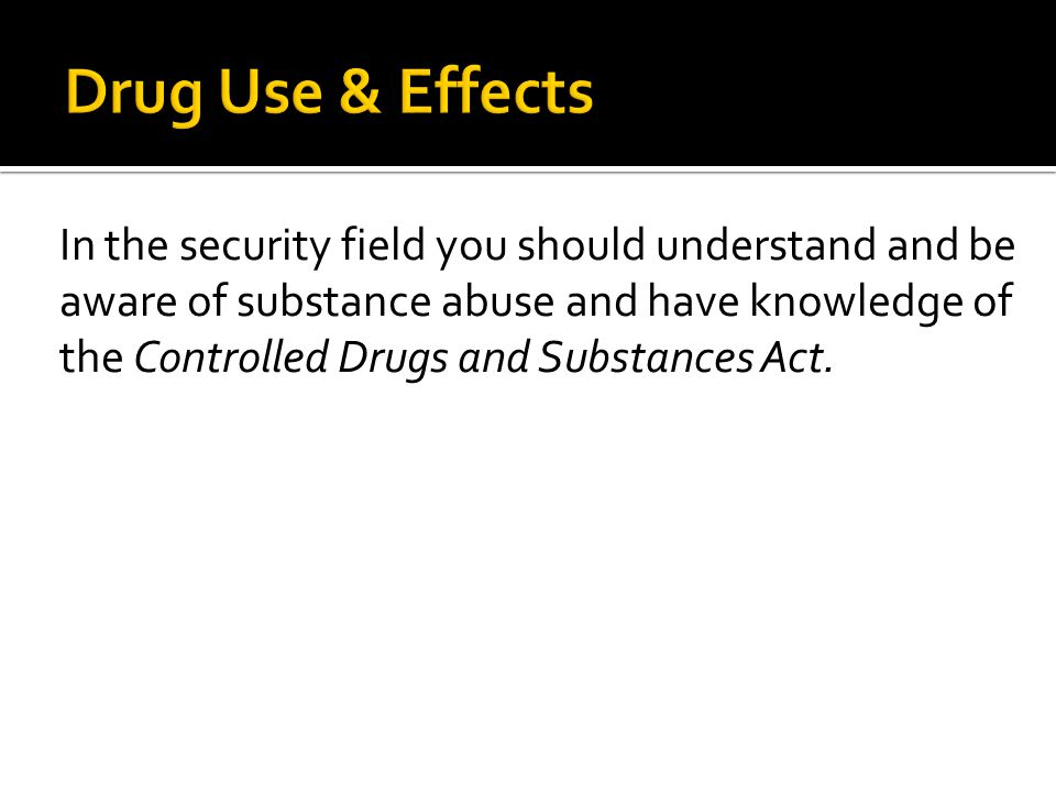 Drug Use & Effects