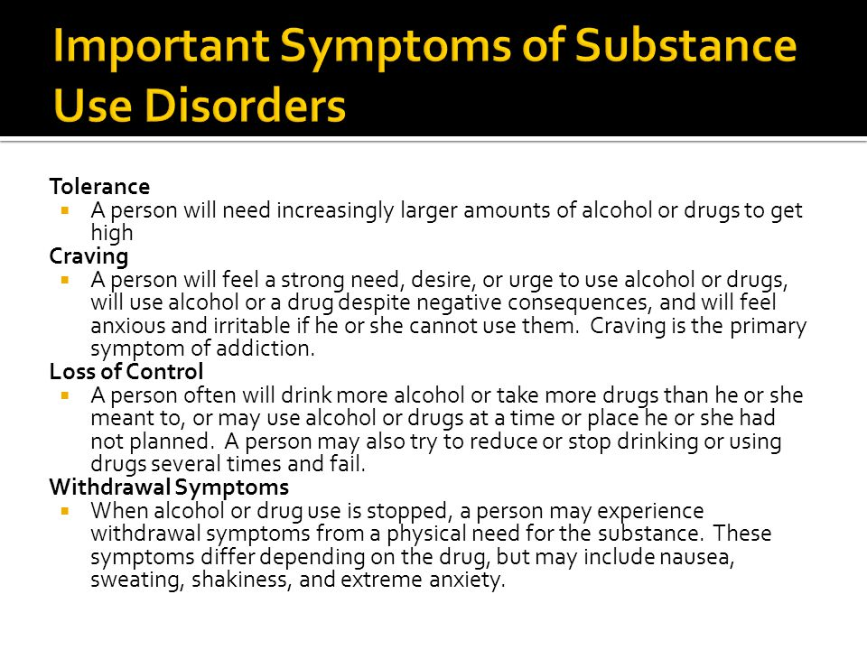 Important Symptoms of Substance Use Disorders