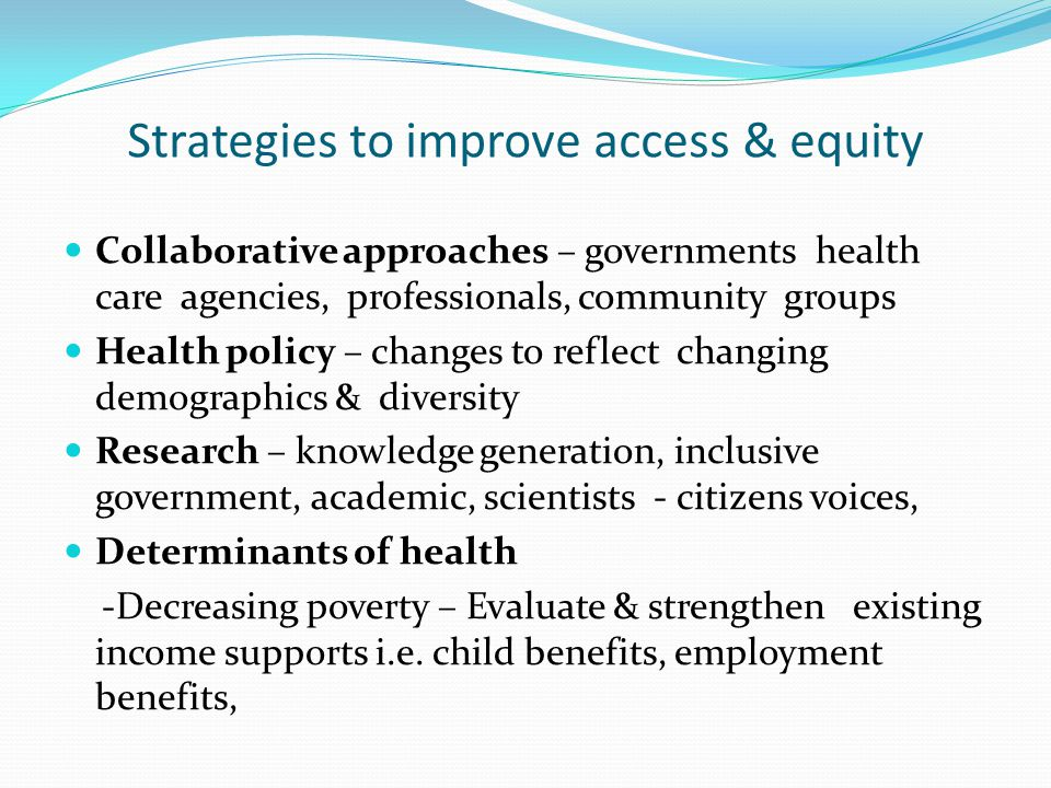 Strategies to improve access & equity