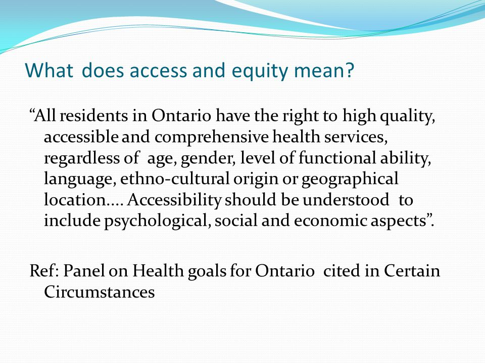 What does access and equity mean