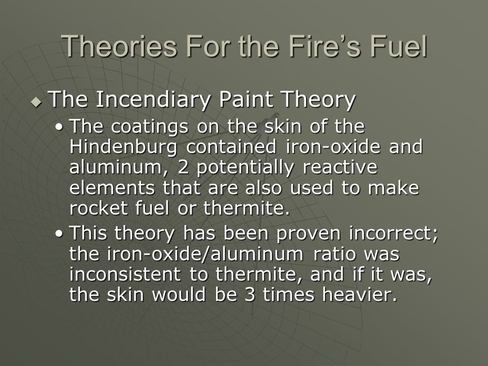 Theories For the Fire's Fuel