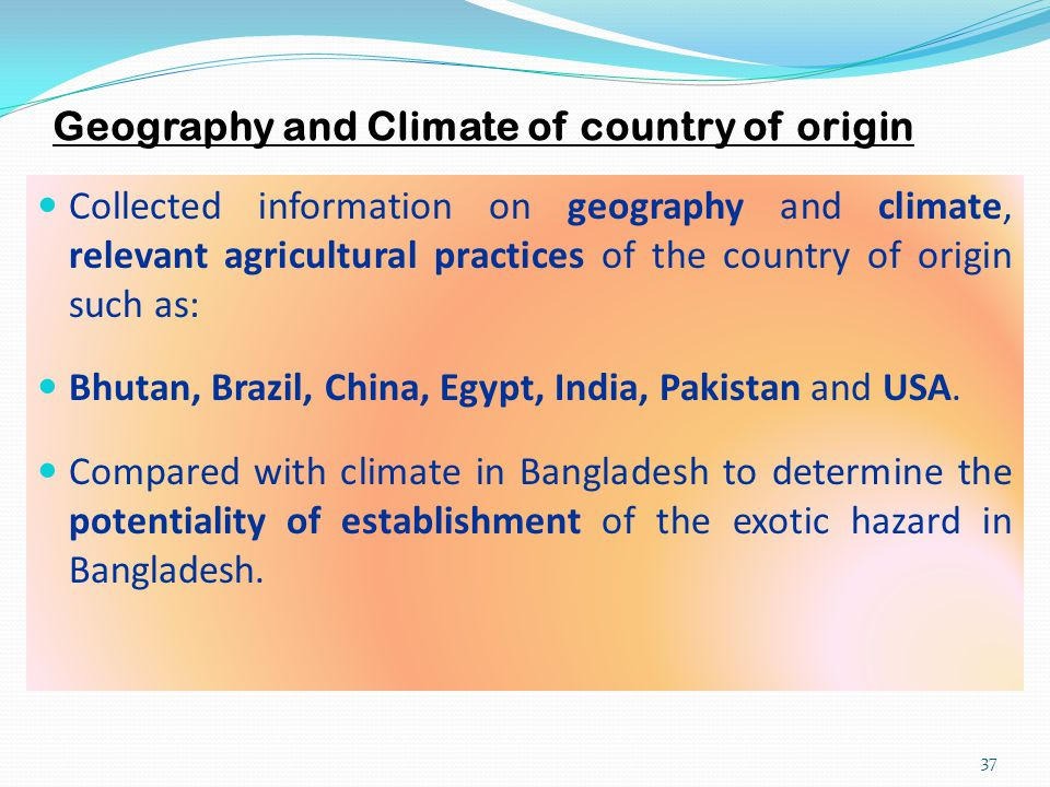 Geography and Climate of country of origin