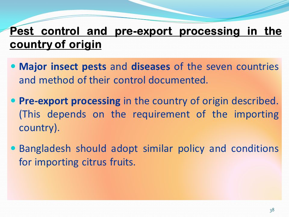 Pest control and pre-export processing in the country of origin