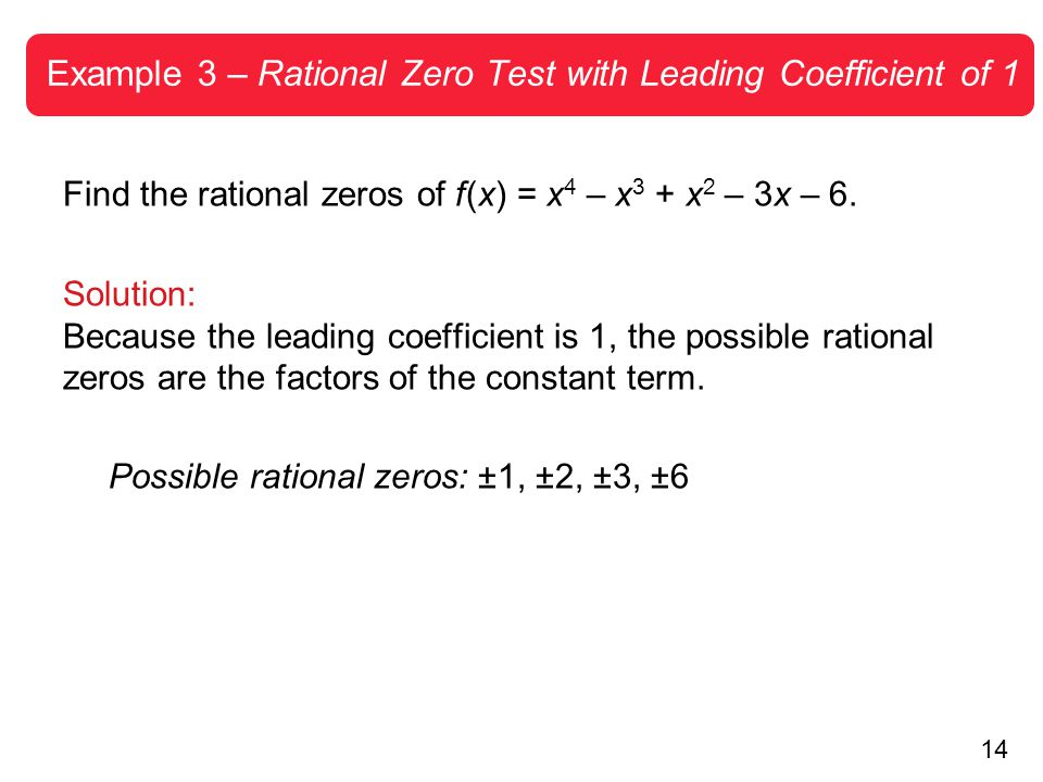 Example 3 – Rational Zero Test with Leading Coefficient of 1
