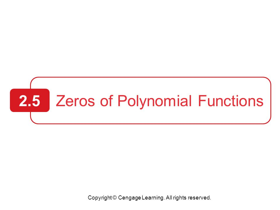 Zeros of Polynomial Functions