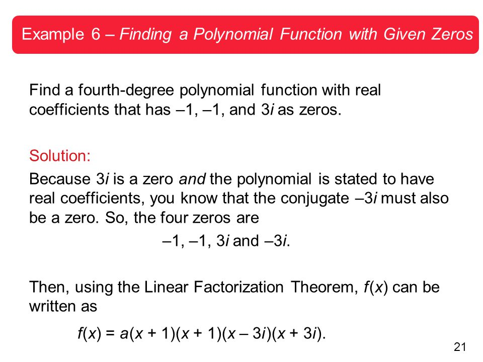 Example 6 – Finding a Polynomial Function with Given Zeros
