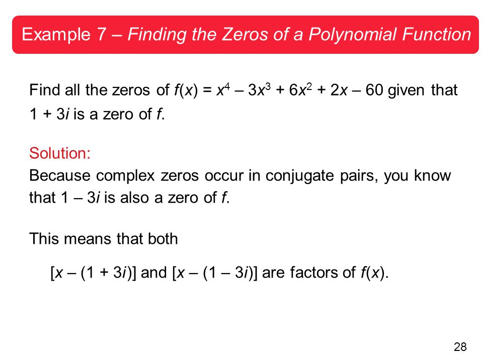 Example 7 – Finding the Zeros of a Polynomial Function