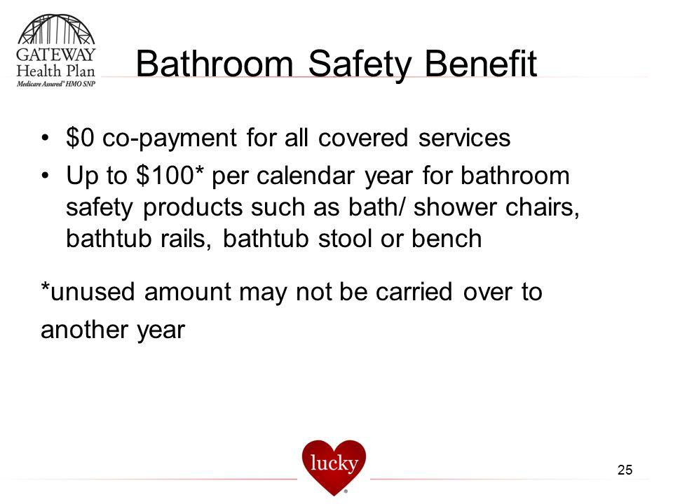 Bathroom Safety Benefit