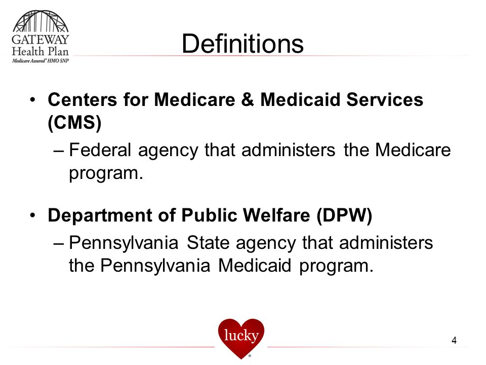 Definitions Centers for Medicare & Medicaid Services (CMS)