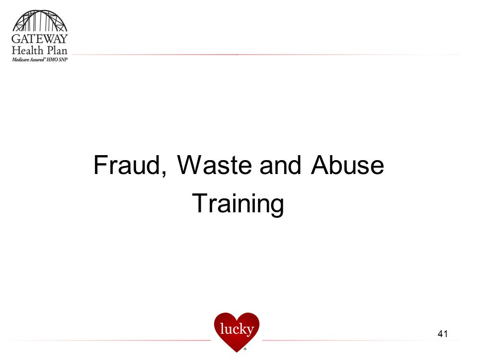 Fraud, Waste and Abuse Training