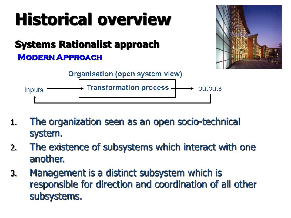 Historical overview Systems Rationalist approach