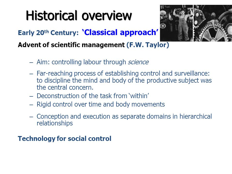 Historical overview Early 20th Century: 'Classical approach'